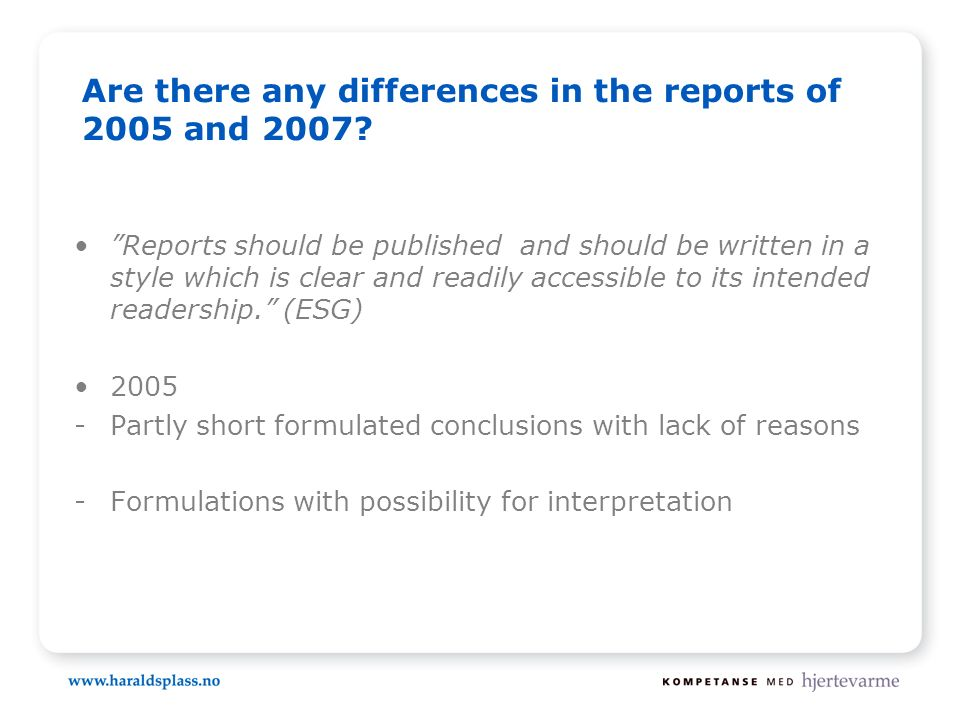 Are there any differences in the reports of 2005 and 2007.