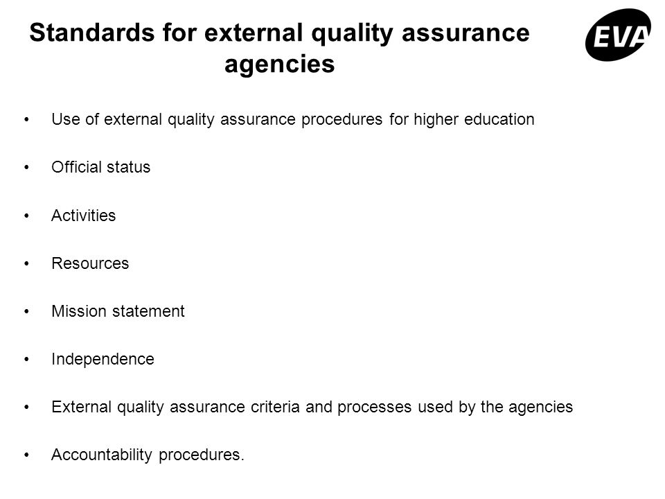 Standards for external quality assurance agencies Use of external quality assurance procedures for higher education Official status Activities Resourc