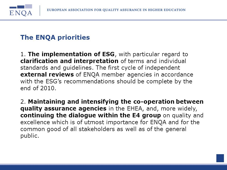 The ENQA priorities 1.