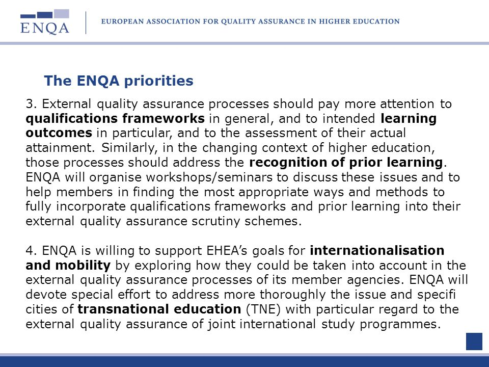 The ENQA priorities 3.