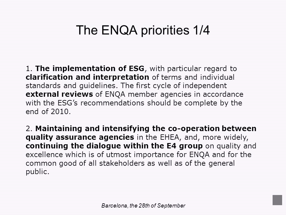 Barcelona, the 28th of September 1. The implementation of ESG, with particular regard to clarification and interpretation of terms and individual stan