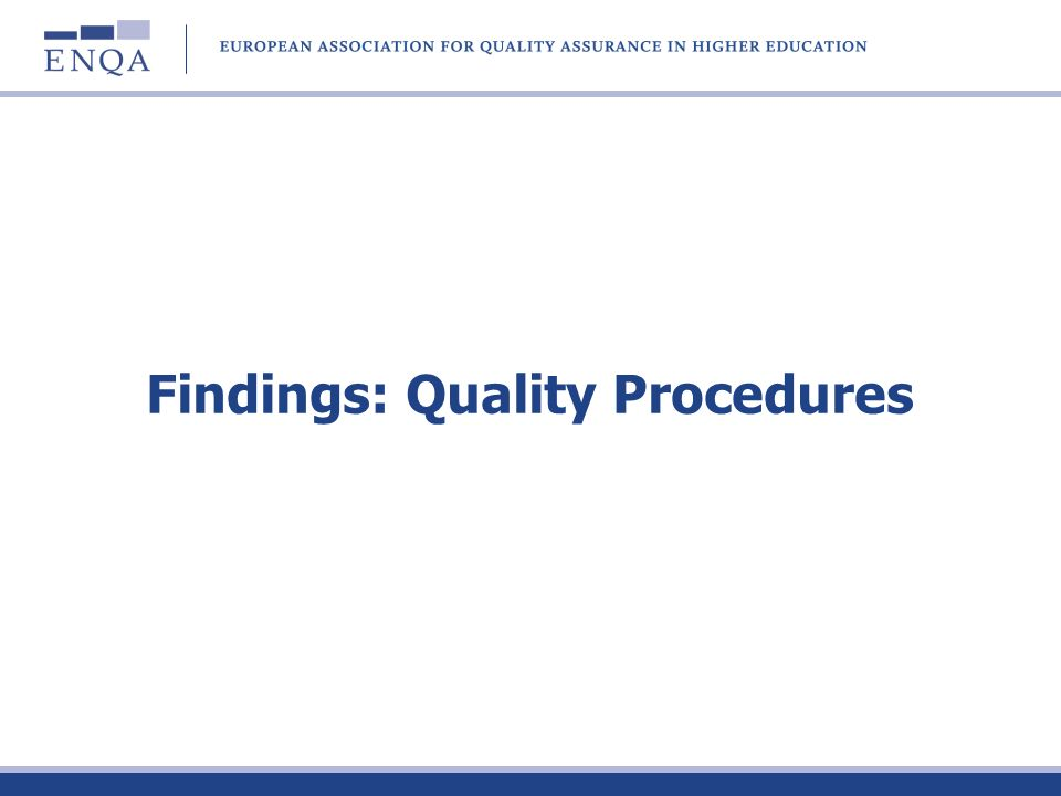 Findings: Quality Procedures