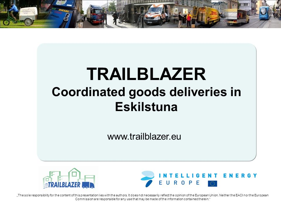 www.trailblazer.eu The sole responsibility for the content of this presentation lies with the authors.