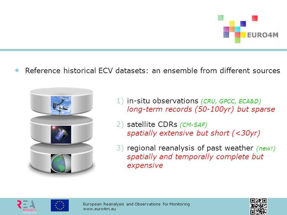 European Reanalysis and Observations for Monitoring www.euro4m.eu