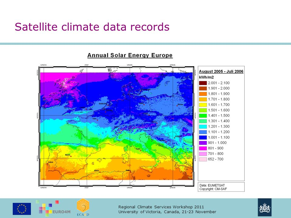 Regional Climate Services Workshop 2011 University of Victoria, Canada, 21-23 November Satellite climate data records