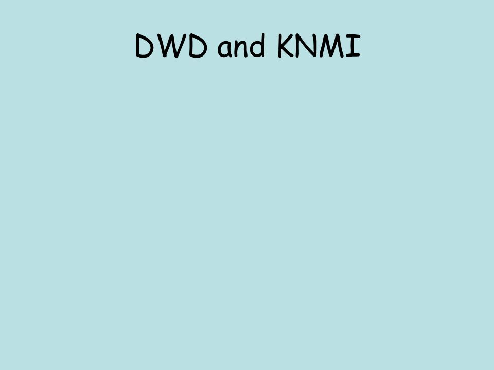DWD and KNMI