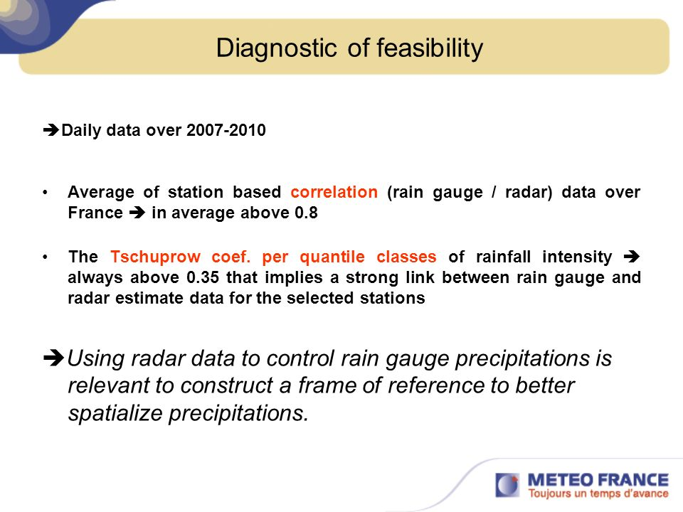 control of daily precipitation using radar data - I For each rain gauge: rain gauge observation O Estimate of rainfall E RMSE and Bias standard deviation |O – E| < 3Sd If |O – E| < 3Sd Observation plausible |O – E| 3Sd If |O – E| 3Sd Doubtful observation Map of the % of doubtful observations The largest circles are for the 10% of stations that have the worst performance