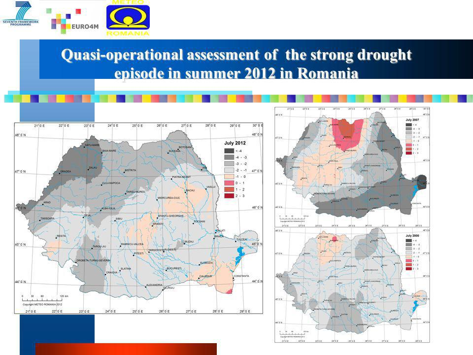Quasi-operational assessment of the strong drought episode in summer 2012 in Romania