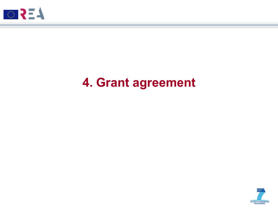 4. Grant agreement