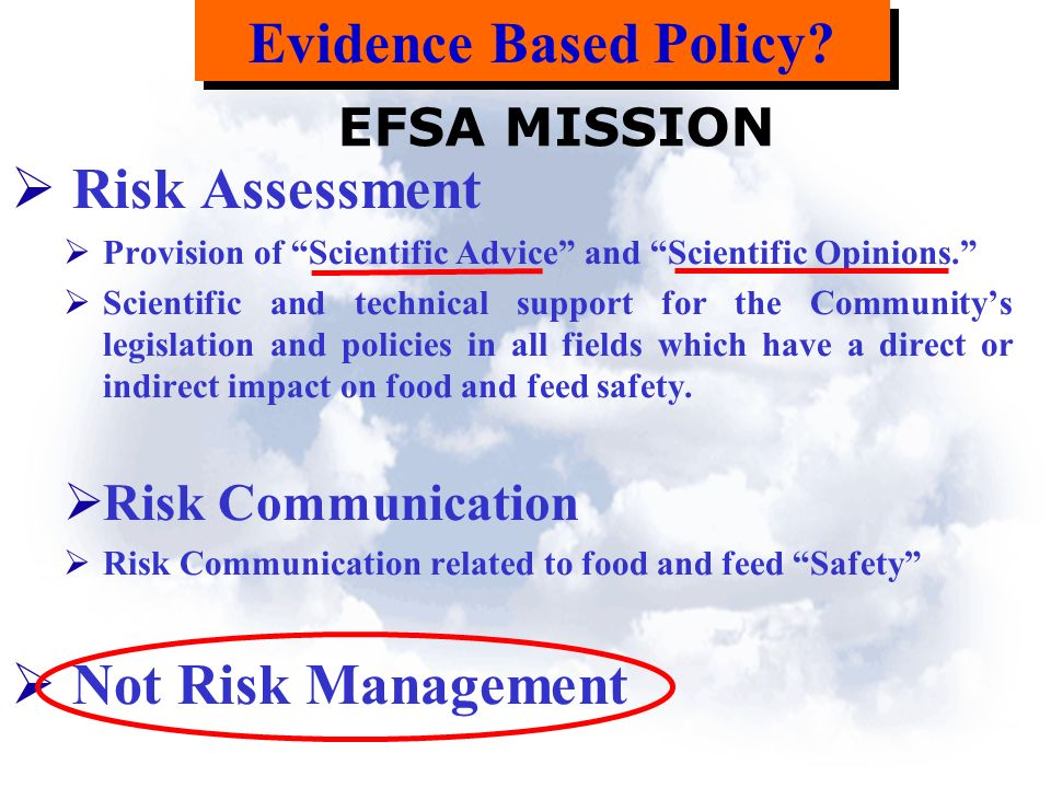 Risk Assessment Provision of Scientific Advice and Scientific Opinions.