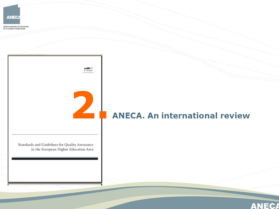 2. ANECA. An international review