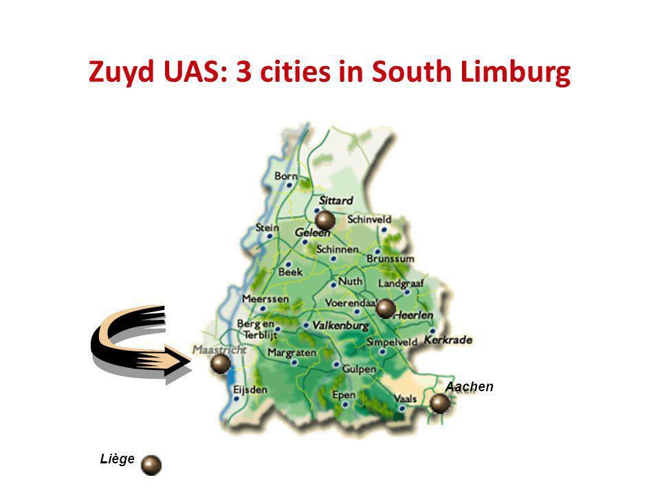 Zuyd UAS: 3 cities in South Limburg Sittard-Geleen Heerlen Maastricht