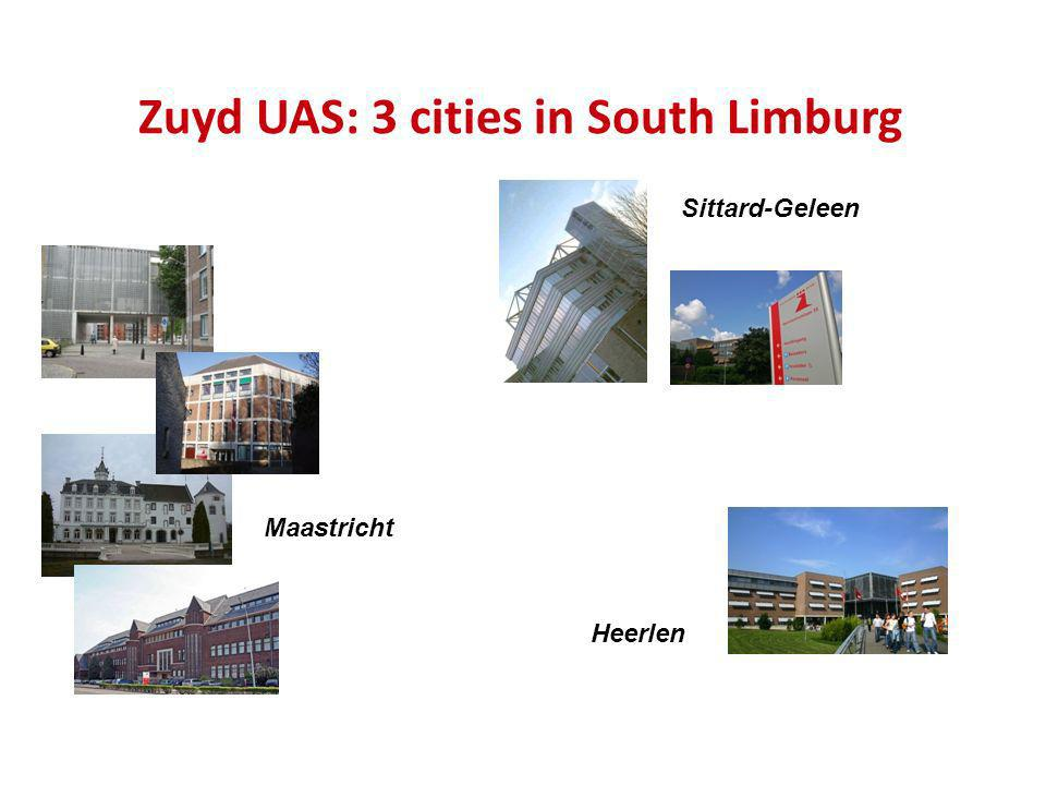 Zuyd University One of the 10 largest universities of applied sciences in the Netherlands Approx.
