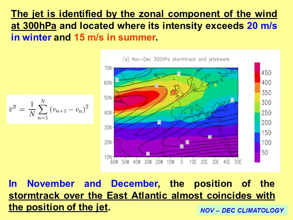The jet is identified by the zonal component of the wind at 300hPa and located where its intensity exceeds 20 m/s in winter and 15 m/s in summer.