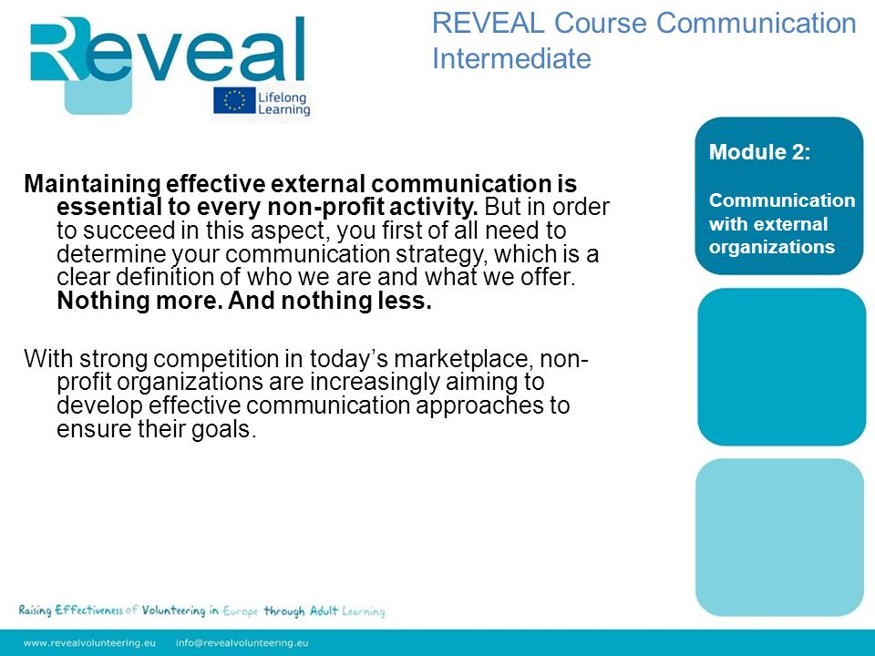 Maintaining effective external communication is essential to every non-profit activity.