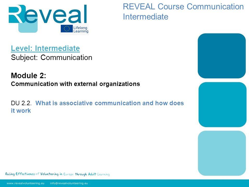 Level: Intermediate Subject: Communication Module 2: Communication with external organizations DU 2.2.