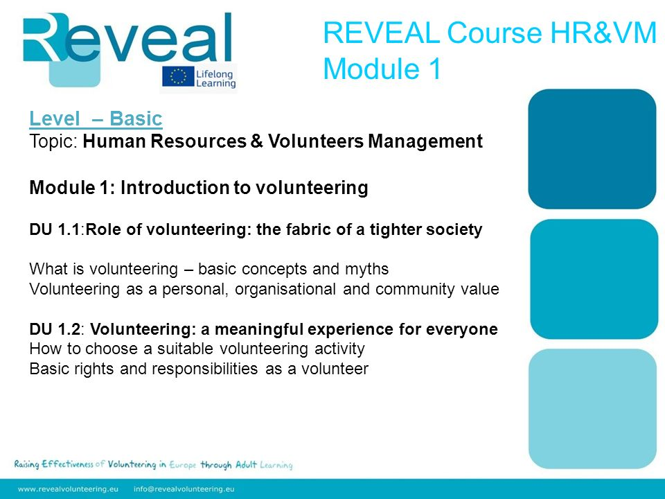 Level – Basic Topic: Human Resources & Volunteers Management Module 2: A different kind of HR D.U.