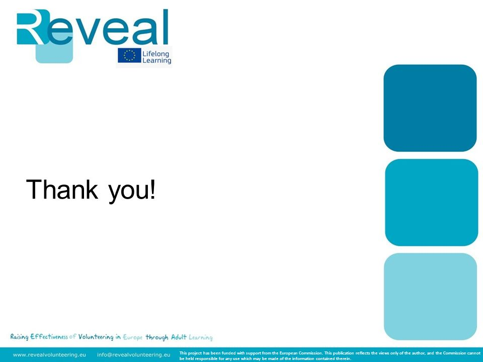 Thank you. This project has been funded with support from the European Commission.
