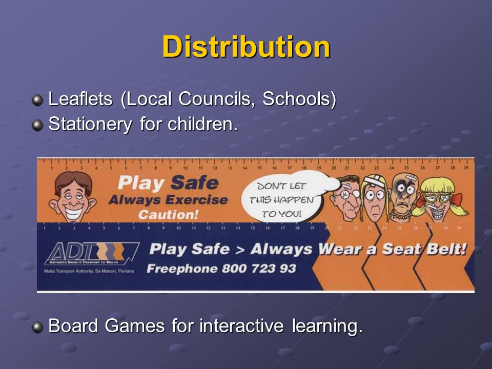 Distribution Leaflets (Local Councils, Schools) Stationery for children.