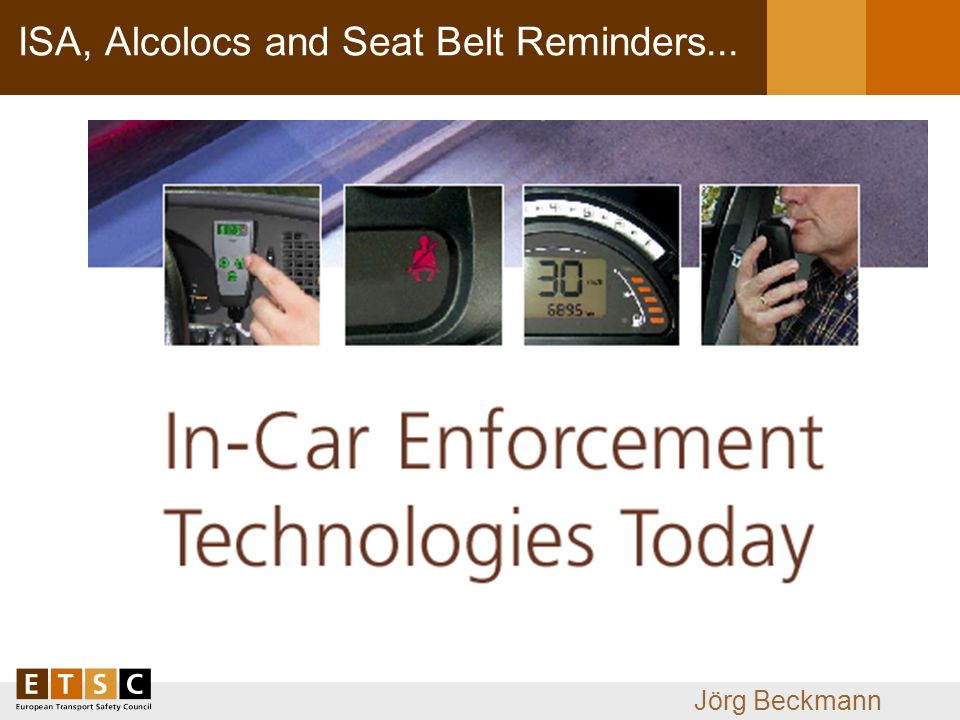 Jörg Beckmann ISA, Alcolocs and Seat Belt Reminders...