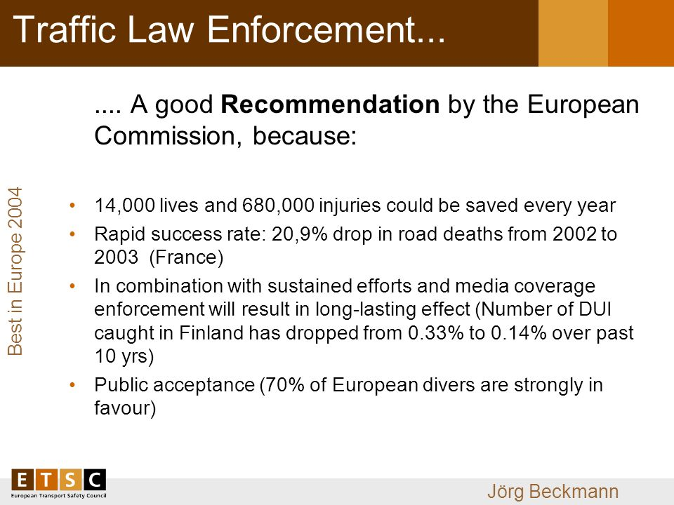 Best in Europe 2004 Jörg Beckmann Traffic Law Enforcement