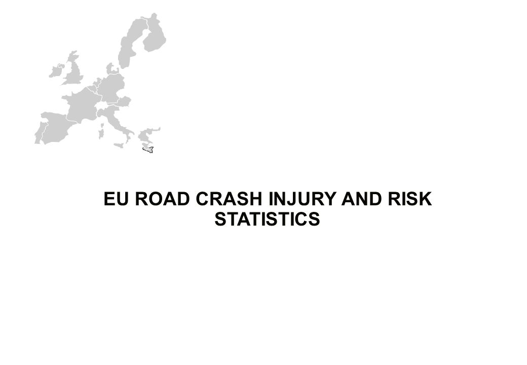EU ROAD CRASH INJURY AND RISK STATISTICS