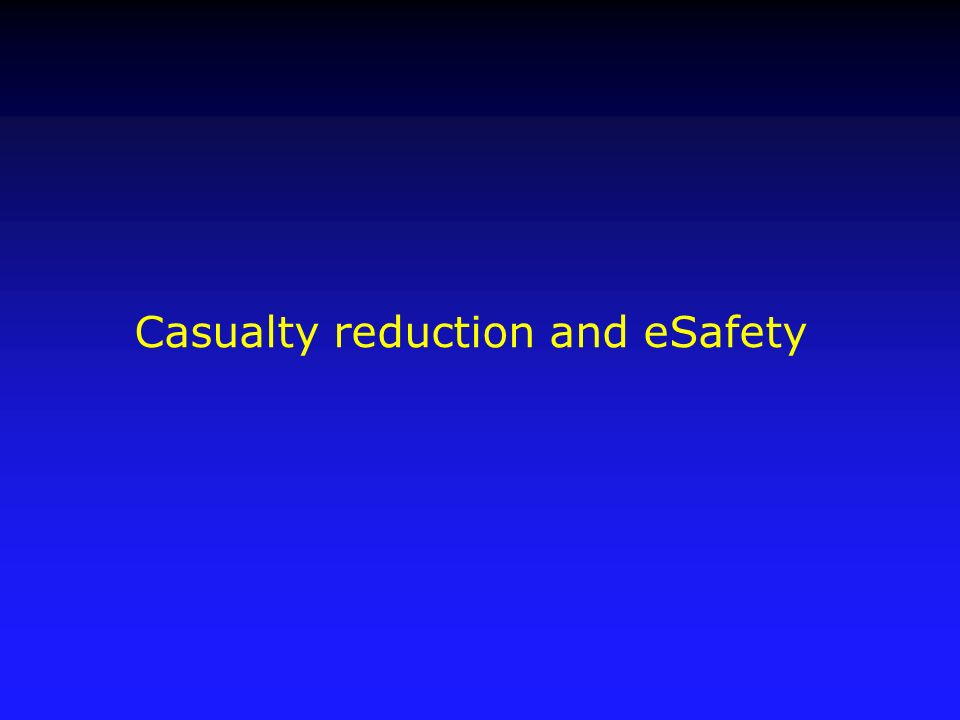 Casualty reduction and eSafety