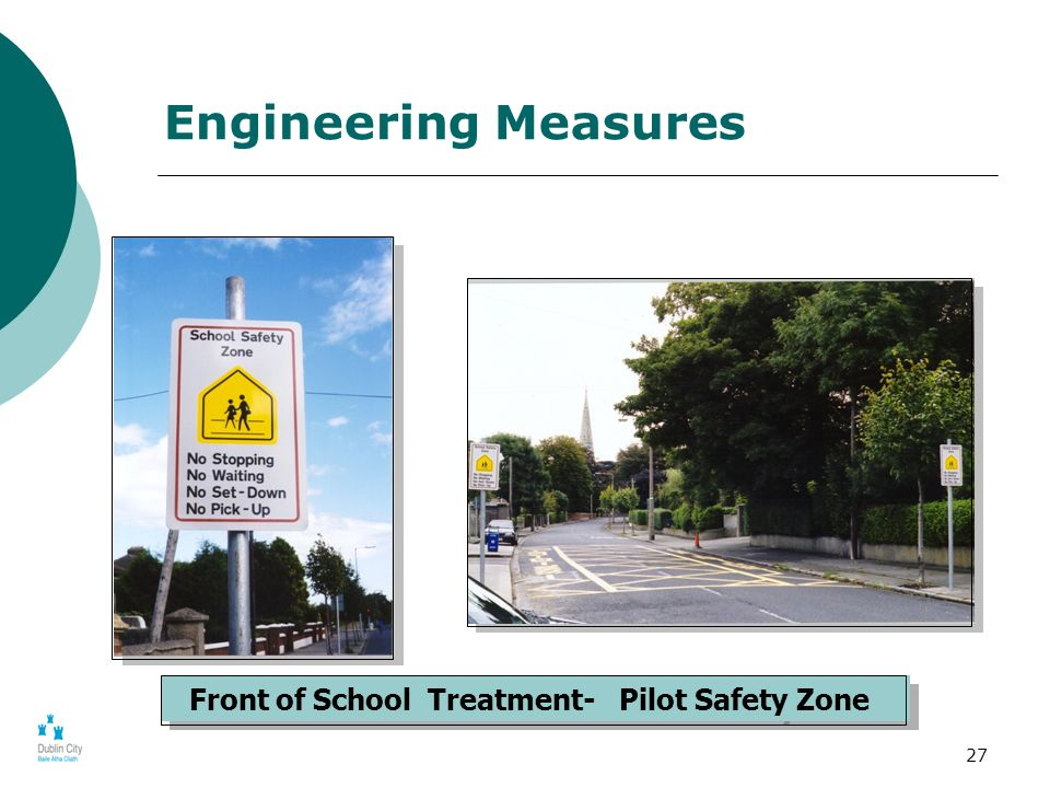 27 Front of School Treatment- Pilot Safety Zone Engineering Measures