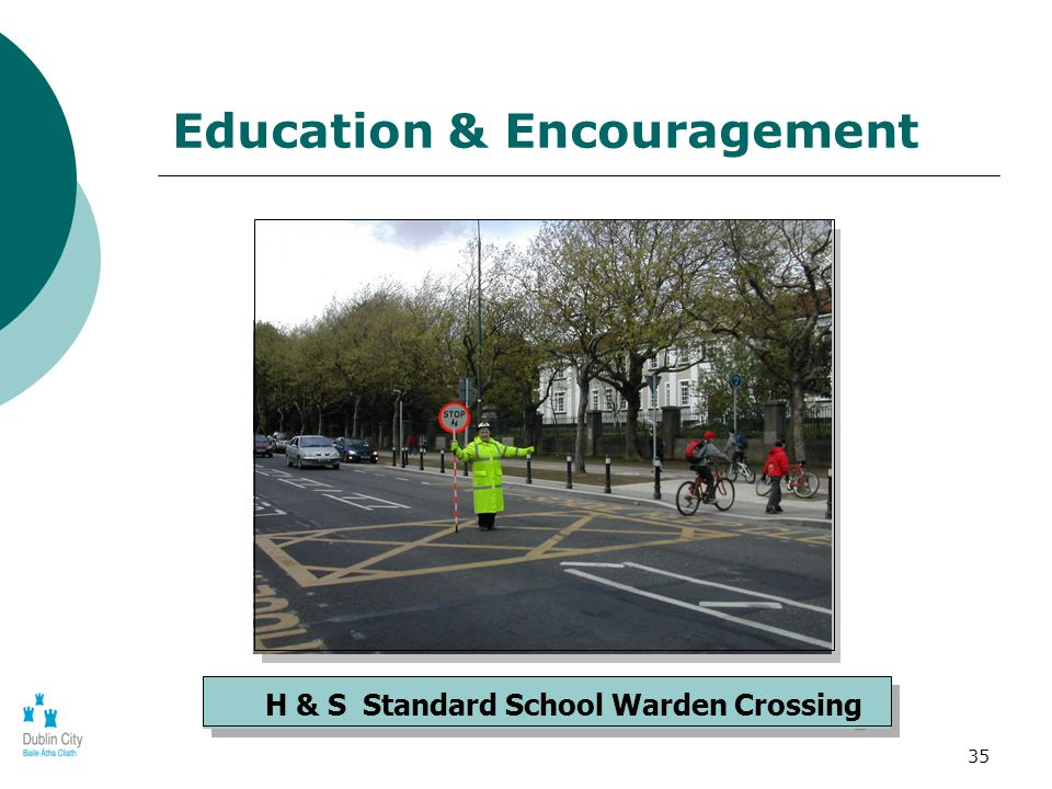35 H & S Standard School Warden Crossing Education & Encouragement