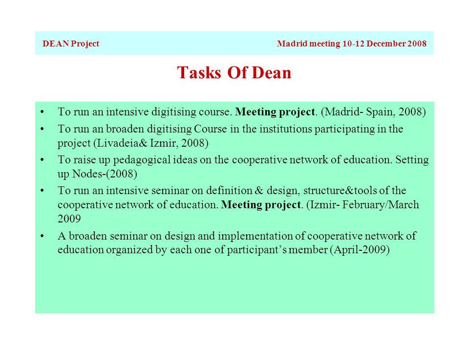 Tasks Of Dean To run an intensive digitising course.