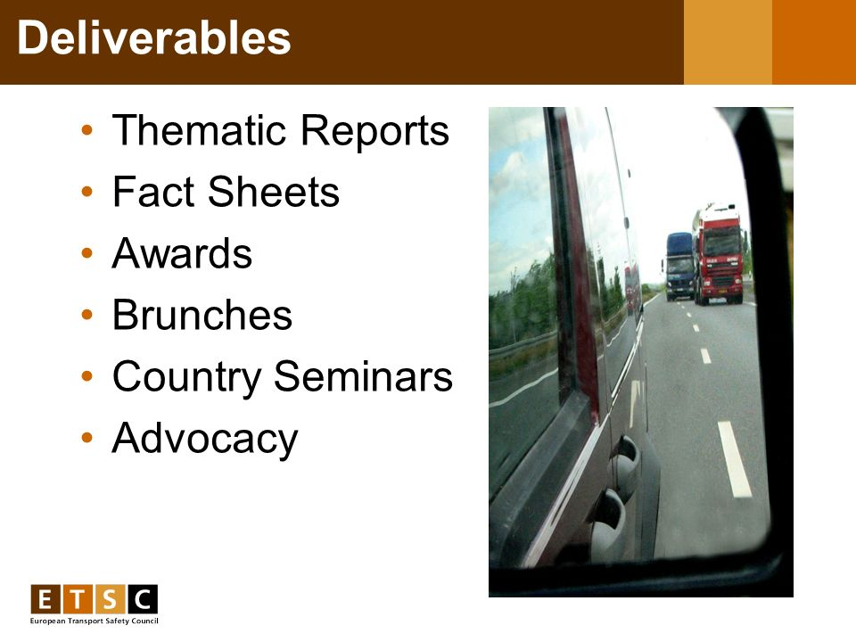 Deliverables Thematic Reports Fact Sheets Awards Brunches Country Seminars Advocacy