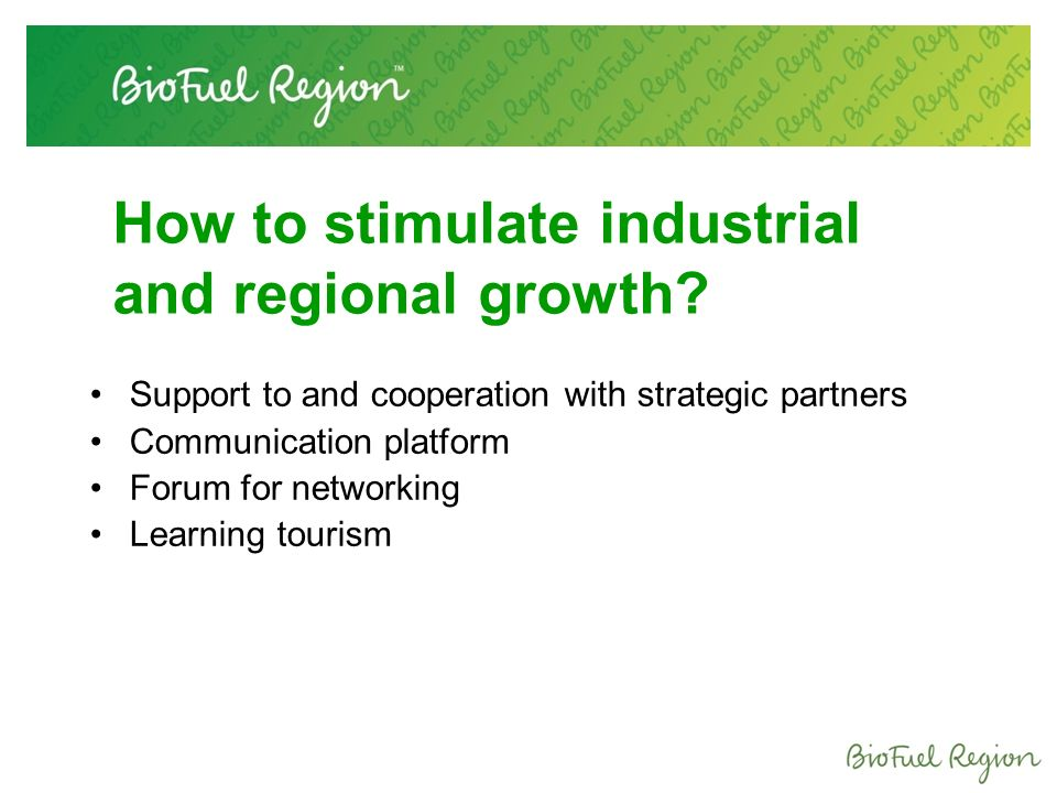 How to stimulate industrial and regional growth.