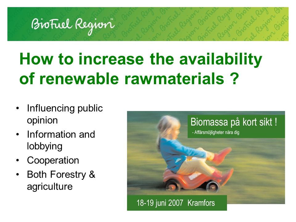 How to increase the availability of renewable rawmaterials .