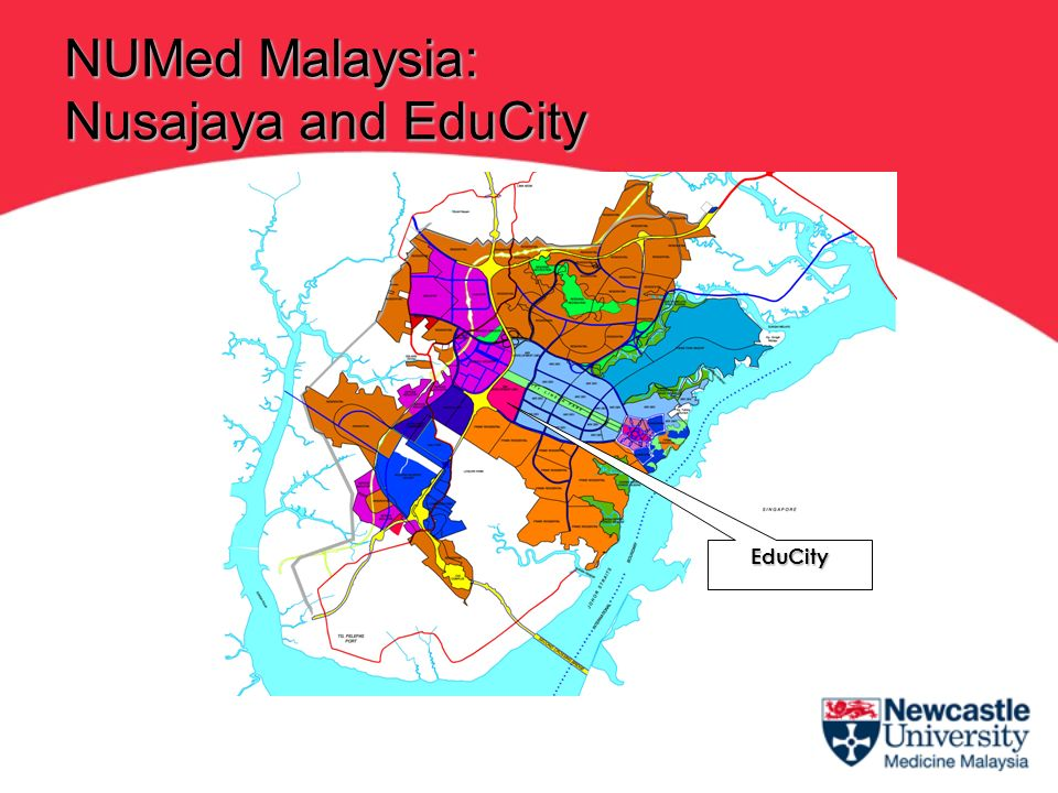 EduCity NUMed Malaysia: Nusajaya and EduCity