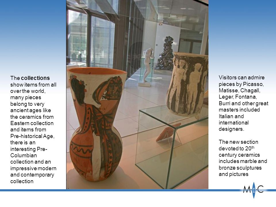 The collections show items from all over the world, many pieces belong to very ancient ages like the ceramics from Eastern collection and items from P