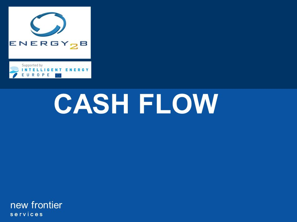new frontier s e r v i c e s CASH FLOW