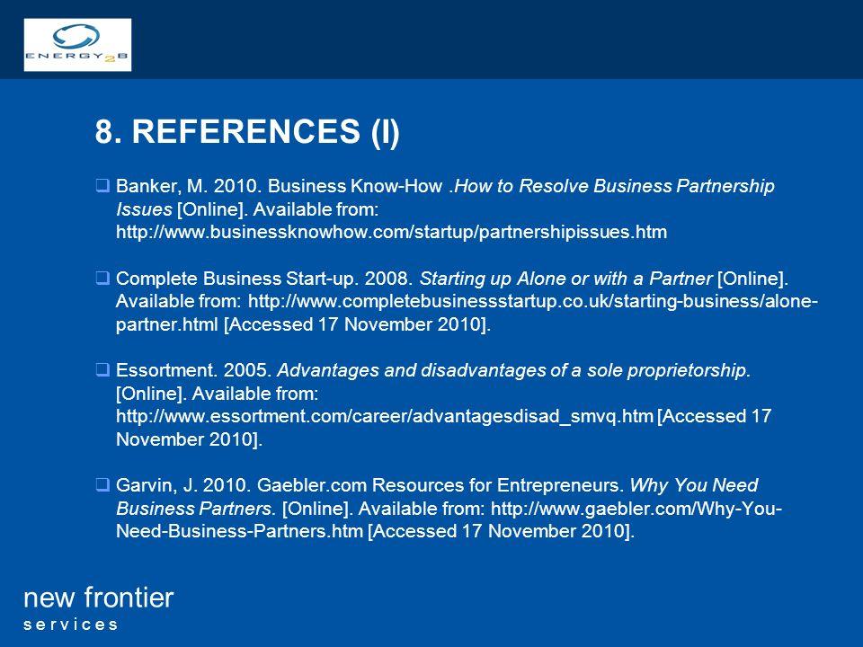 10 new frontier s e r v i c e s 8. REFERENCES (I) Banker, M.