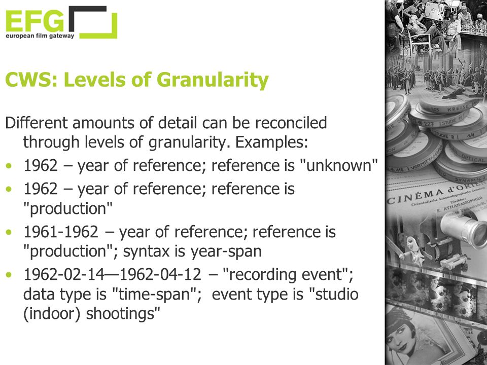 CWS: Levels of Granularity Different amounts of detail can be reconciled through levels of granularity.