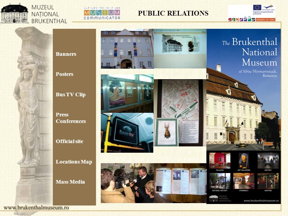 PUBLIC RELATIONS Banners Posters Bus TV Clip Press Conferences Official site Locations Map Mass Media