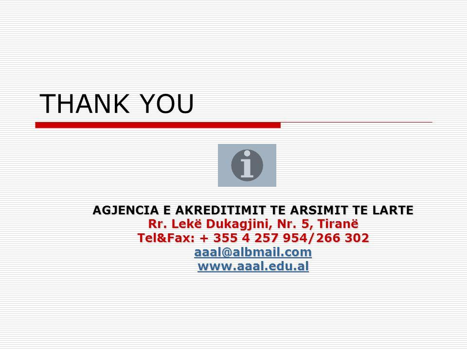 THANK YOU AGJENCIA E AKREDITIMIT TE ARSIMIT TE LARTE Rr.