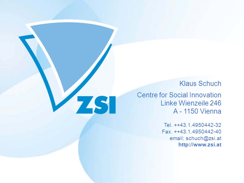Klaus Schuch Centre for Social Innovation Linke Wienzeile 246 A - 1150 Vienna Tel.