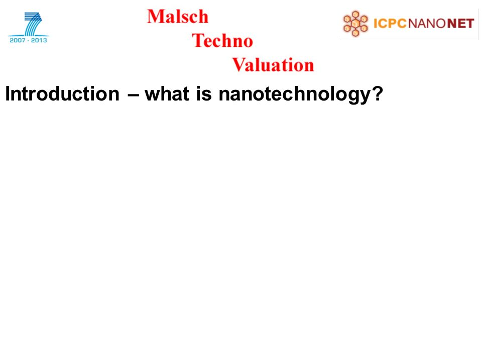 Introduction – what is nanotechnology