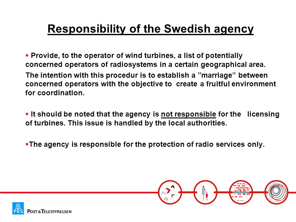 Responsibility of the Swedish agency Provide, to the operator of wind turbines, a list of potentially concerned operators of radiosystems in a certain geographical area.