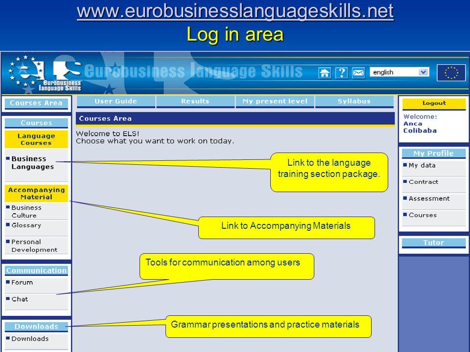 www.eurobusinesslanguageskills.net www.eurobusinesslanguageskills.net Log in area www.eurobusinesslanguageskills.net Link to the language training sec