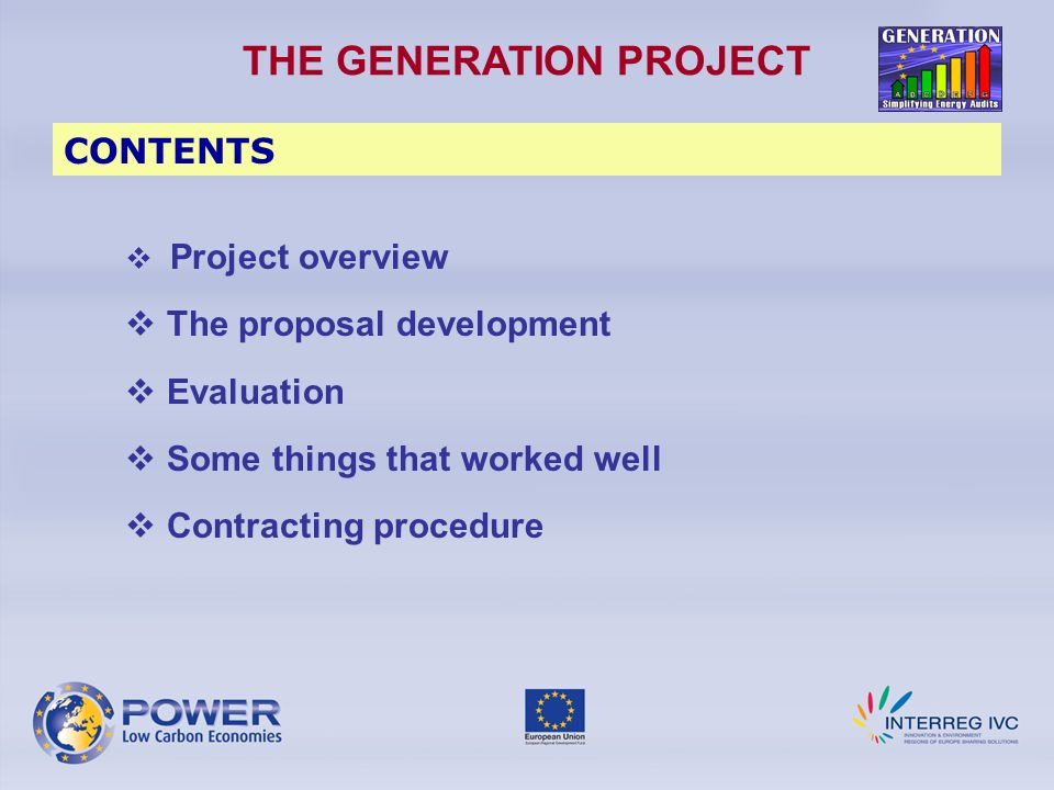 Project Overview Green ENERgy AudiTIng for a LOw CarboN Economy THEME: 1.