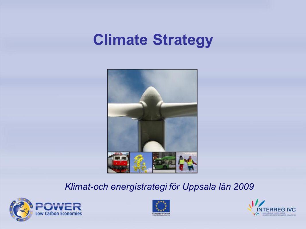 Climate Strategy Klimat-och energistrategi för Uppsala län 2009