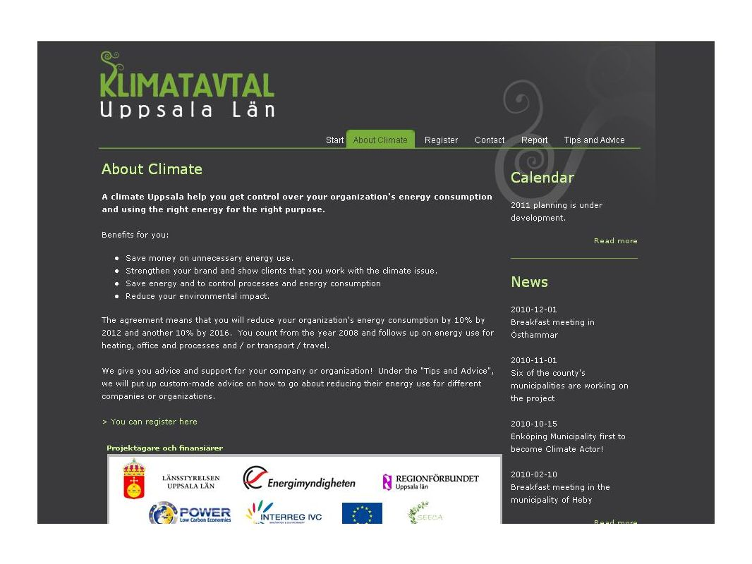 Some project impact Climate Strategies Uppsala municipalities are setting environmental and travel programmes to encourage emission reduction Niepolomice Municipality is developing a Climate Strategy based on information from Uppsalas Climate Strategy