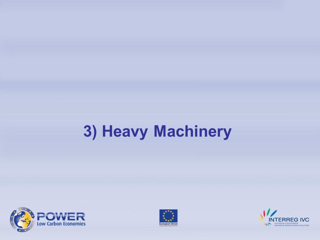 3) Heavy Machinery