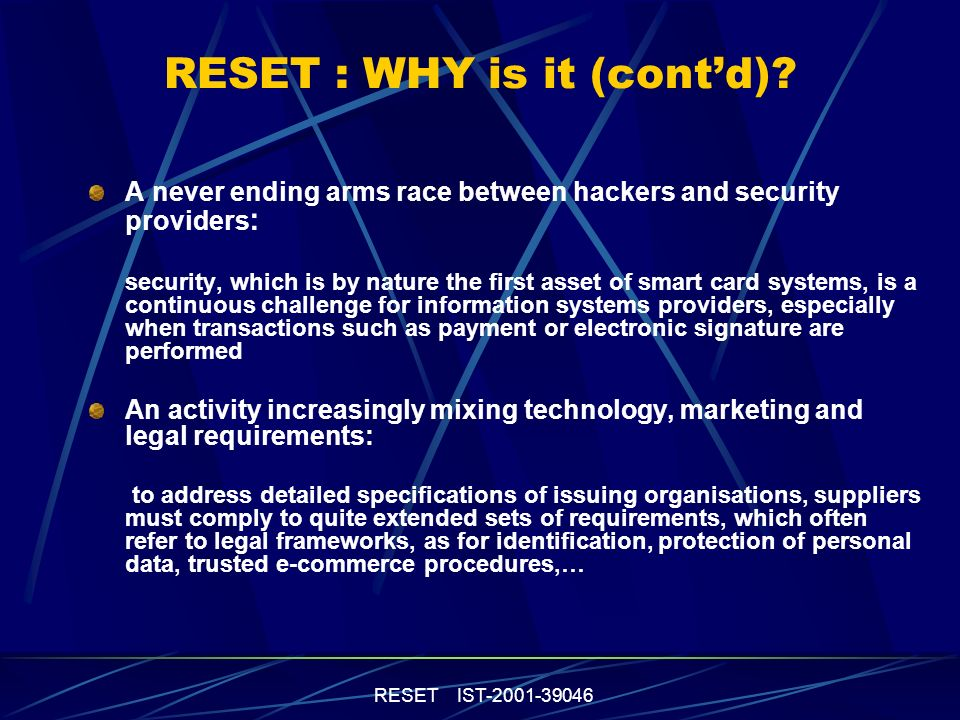 RESET IST RESET : WHY is it (contd).