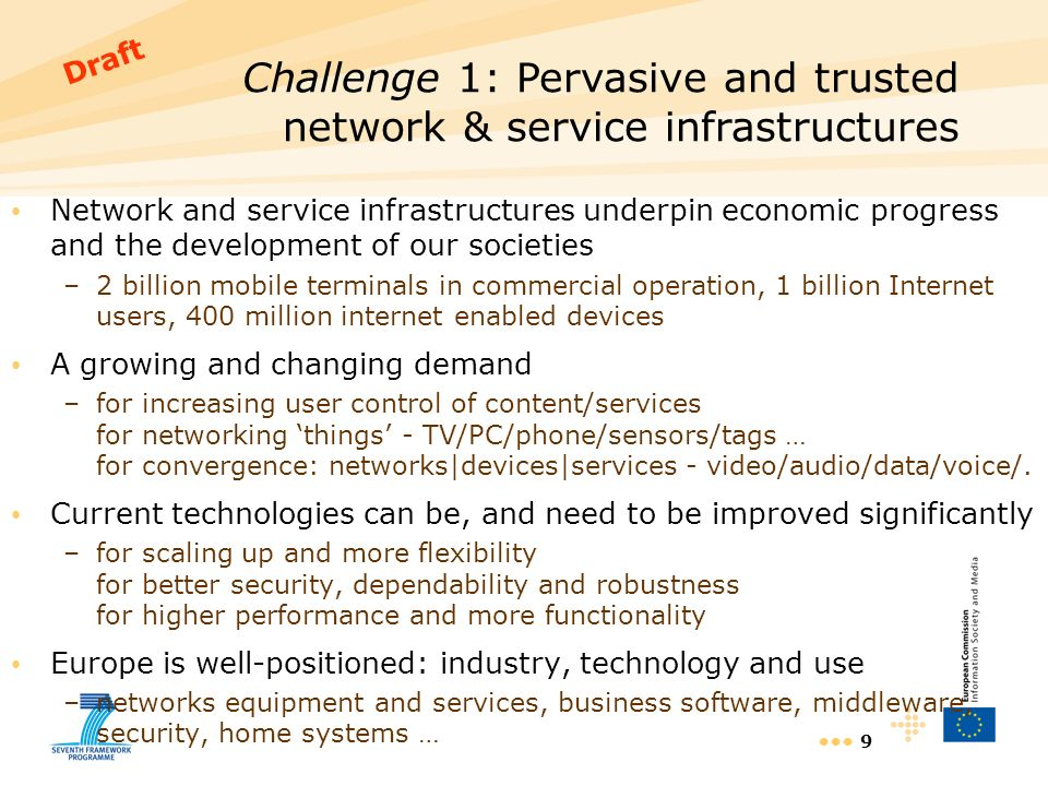 9 Network and service infrastructures underpin economic progress and the development of our societies –2 billion mobile terminals in commercial operat